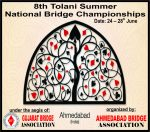 8th Tolani Summer National Bridge Championships – Ahmedabad – 24-28th June